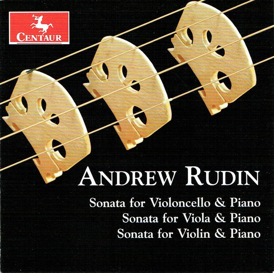 CRC 3266:  Andrew Rudin:  Three String Sonatas