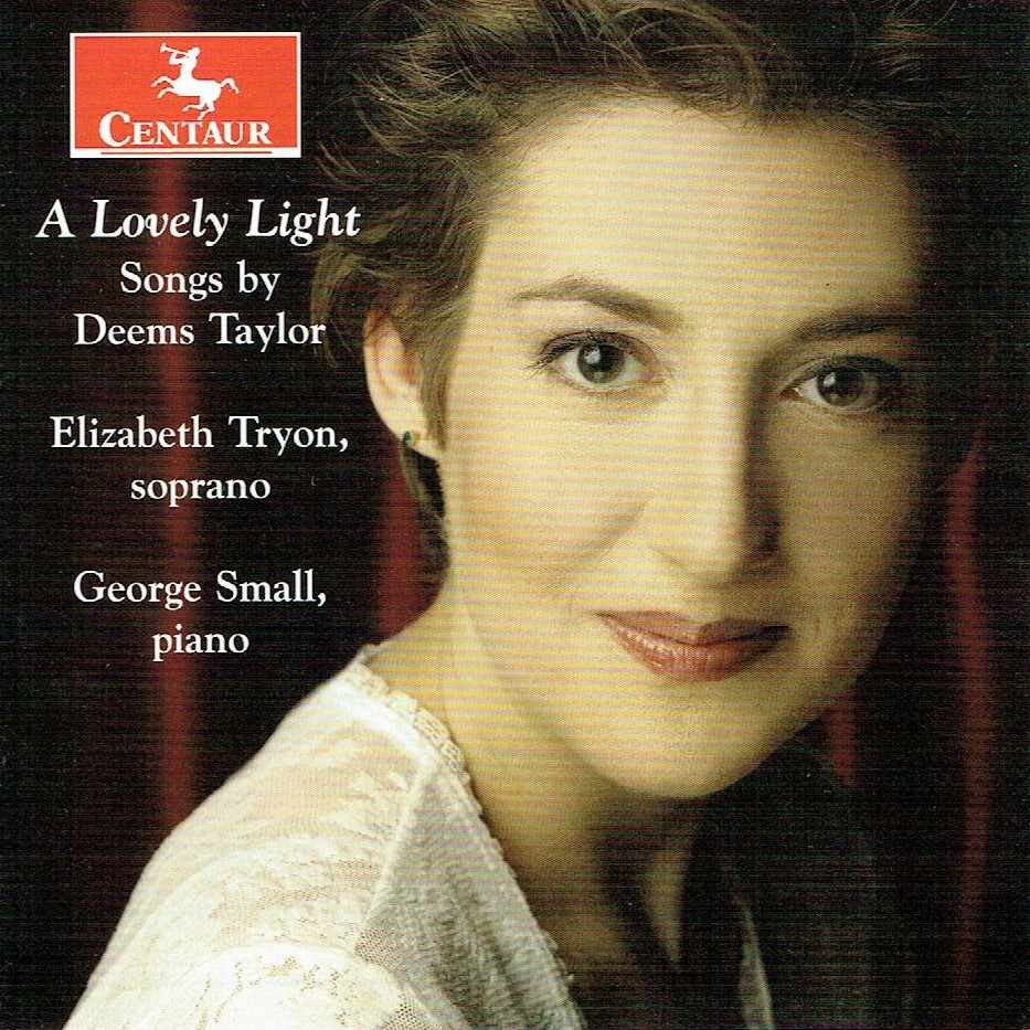CRC 3424 A Lovely Light:  Songs by Deems Taylor