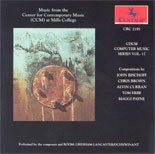 """CRC 2195 CDCM Computer Music Series, Volume 17  """"Music from the Center for Contemporary Music (CCM) at Mills College."""""""