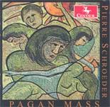 CRC 2543 Pierre Schroeder: Pagan Mass