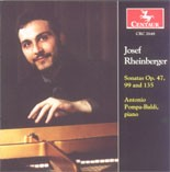 CRC 2648 Josef Rheinberger: Sonatas Op. 47, 99 and 135