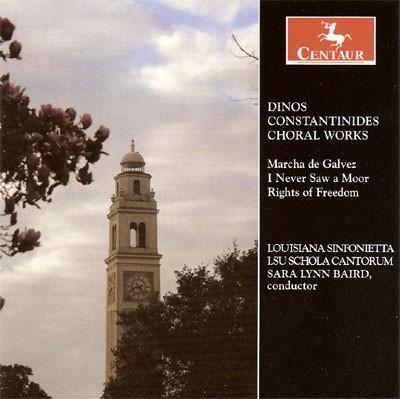 CRC 2912 Dinos Constantinides:  Choral Works.  Marcha de Galvez, LRC 44