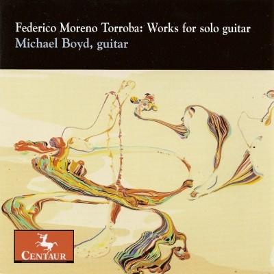 CRC 2935 Federico Moreno Torroba:  Works for solo guitar.  Jaranera