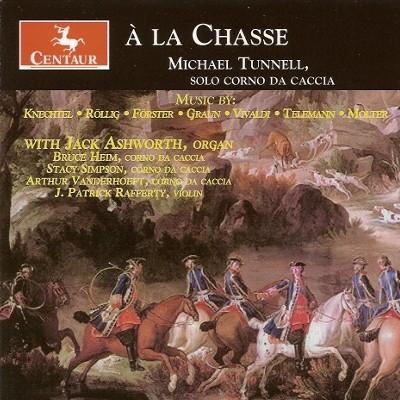 CRC 2987 a la Chasse.  Johann Georg Knechtel:  Concerto in D for Solo Corno da Caccia
