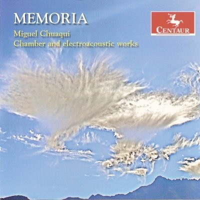 CRC 3003 Miguel Chuaqui:  Memoria:  Chamber and electroacoustic works.  El Canto Repartido