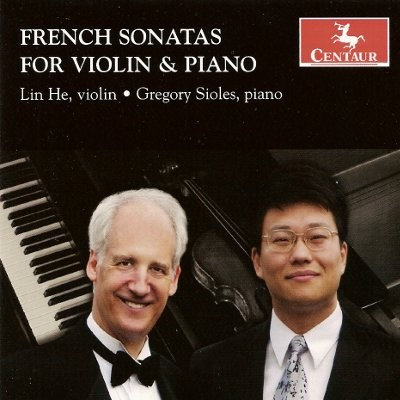 CRC 3009 French Sonatas for Violin & Piano.  Claude Debussy:  Sonata for violin and piano featuring Lin He