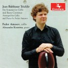CRC 3408 Jean Balthasar Tricklir:  Six Sonatas for Cello and Basso Continuo