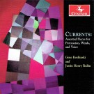 CRC 3410 Currents:  Assorted Pieces for Percussion, Winds, and Voice