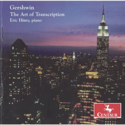 CRC 2705 Gershwin: The Art of Transcription. Rhapsody in Blue, piano solo version (arr. Himy
