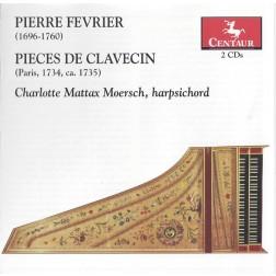 CRC 3084/3085 Pierre Febrier:  Pieces de Clavecin.  Pieces de clavecin, Premier livre