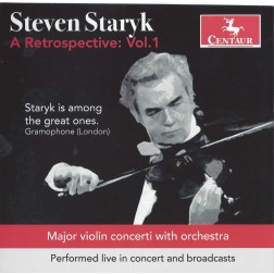 CRC 3186/3187 Steven Staryk:  A Retrospective, Volume 1.  Paganini Concerto in D Major, No. 1, Op. 6