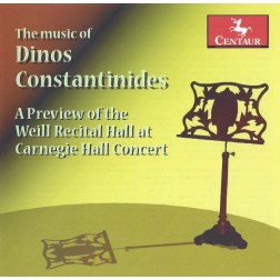 CRC 3259 The Music of Dinos Constantinides:  A Preview of the Weill Recital Hall at Carnegie Hall Concert