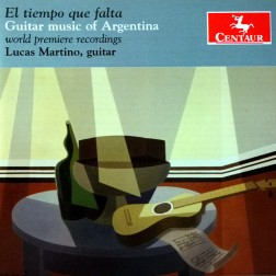 CRC 3273 El tiempo que falta:  Guitar music of Argentina