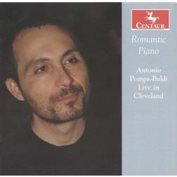 CRC 3280 Romantic Piano: Antonio Pompa-Baldi Live in Cleveland