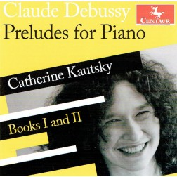 CRC 3308 Preludes, Books One and Two; Catherine Kautsky, piano