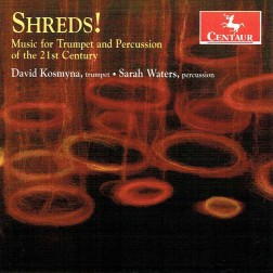 CRC 3335 Shreds!  Music for Trumpet and Percussion of the 21st Century