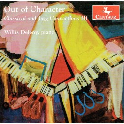 CRC 3370: Out of Character:  Classical and Jazz Connections III