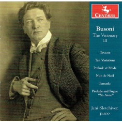 CRC 3396: Busoni The Visionary, Volume III