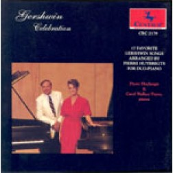CRC 2178 Gershwin Celebration, works for two pianos: Pierre Huybregts and Carol Wallace Payne, pianos