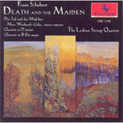 CRC 2186 Schubert:  Death and the Maiden (Quartet and Song)