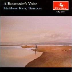 CRC 2330 A Bassoonist's Voice.  Works by J.S. Bach, Villa Lobos, Francaix, Giacomo Cervetto, Schumann, and Thomas Dunhill