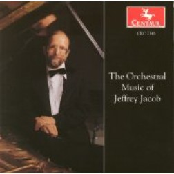 CRC 2346 The Orchestral Music of Jeffrey Jacob:  At the Still Point