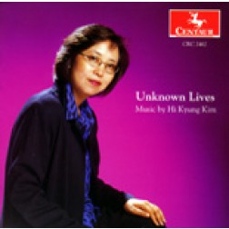 "CRC 2462 ""Unknown Lives;"" Music by Hi Kyung Kim.  Unknown Lives"