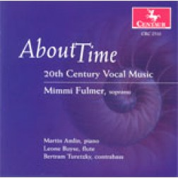 "CRC 2510 ""About Time: 20th Century American Vocal Music;"" Mimmi Fulmer, soprano"
