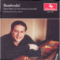 "CRC 2549 ""Bamboula: Piano Music of Louis Moreau Gottschalk"""