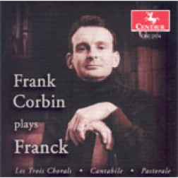 "CRC 2574 ""Frank Corbin plays Franck;"" Chorale 1 from Les Trois Chorals"