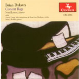 CRC 2662 Brian Dykstra: Concert Rags.  Noel Lester, piano, with David Duree, alto saxophone