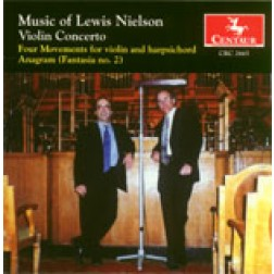 CRC 2665 Music of Lewis Nielson.  Violin Concerto