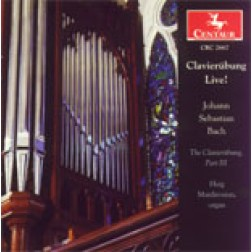 CRC 2667 Clavierubung Live!  Johann Sebastian Bach: The Clavierubung, PartIII