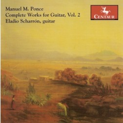 CRC 2701 Manuel M. Ponce:  Complete Works for Guitar, Vol. 2.  Sonatina Meridional