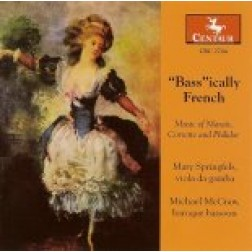 CRC 2704 Basically French: Music of Marais, Corrette and Philidor.  Andre Danican Philidor: Suite in Eb Major for 2 basses