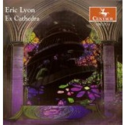 CRC 2711 Eric Lyon: Ex Cathedra.  Sacred Amnesia