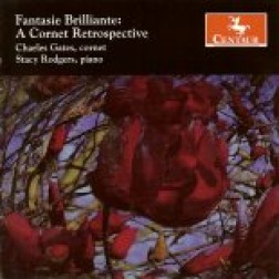 CRC 2743 Fantasie Brilliante: A Cornet Retrospective.  Joseph Forestier: Fantasie Brilliante