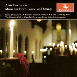 "CRC 2872 Alan Hovhaness:  Music for Horn, Voice, and Strings.  ""Artik,"" Concerto for Horn and String Orchestra, Op. 78"