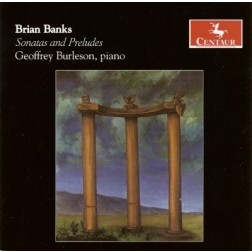 CRC 2893 Brian Banks:  Sonatas and Preludes.  Piano Sonatas Nos. 1, 2 and 3