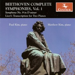 CRC 2958 Beethoven Complete Symphonies, Vol. 1  Symphony No. 9 in D minor, Op. 125 (Choral):  Franz Liszt's Transcription for Two Pianos (S657/R376)
