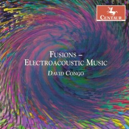 CRC 3017 David Congo:  Fusions - Electroacoustic Music.  Fusions