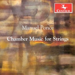 CRC 3064 Manuel Ponce:  Chamber Music for Strings.  String Quartet