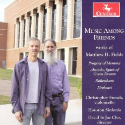 CRC 3077 Music Among Friends:  works of Matthew Fields.  Music Among Friends
