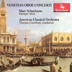 CRC 3108 Venetian Oboe Concerti.  Antonio Vivaldi:  Concerto in A minor, RV 461