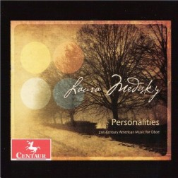 CRC 3163 Laura Medisky:  Personalities:  21st-Century American Music for Oboe.