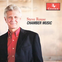 CRC 3188 Steve Rouse:  Chamber Music.