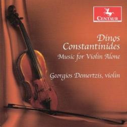 CRC 3190 Dinos Constantinides:  Music for Violin Alone.  Sonata for Solo Violin No. 1